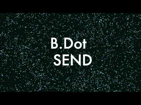 b.dot - sending freestyle