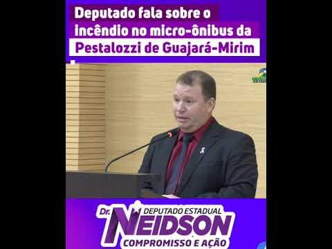 Vídeo: Deputado Dr. Neidson fala sobre o incêndio no micro-ônibus da Pestalozzi de Guajará-Mirim