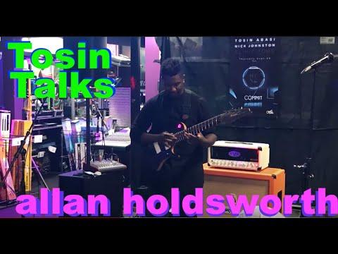 Tosin Abasi Talks About Allan Holdsworth and Progressive Music.
