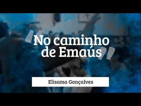 Elisama Gonçalves - No caminho de Emaús