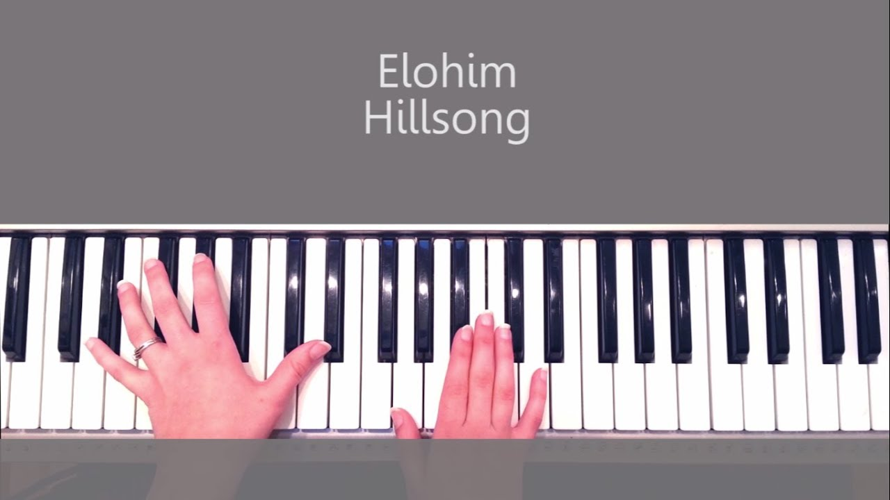 How to play elohim by hillsong piano tutorial and chords youtube how to play elohim by hillsong piano tutorial and chords hexwebz Image collections