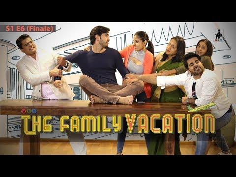 SIT   THE FAMILY VACATION  S1E6   THE FINALE