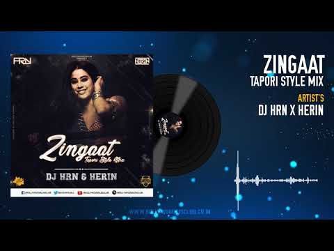 Zingaat – Hindi Version (Tapori Style Mix) – DJ HRN & Herin
