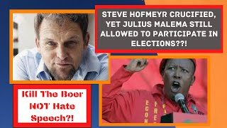 Steve Hofmeyr Crucified, yet Julius Malema Still Allowed to Participate in Elections??!