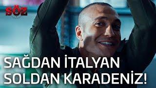 Söz | 48.Bölüm - Sağdan İtalyan Soldan Karadeniz!