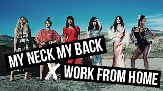 My Neck My Back x Work From Home Mashup