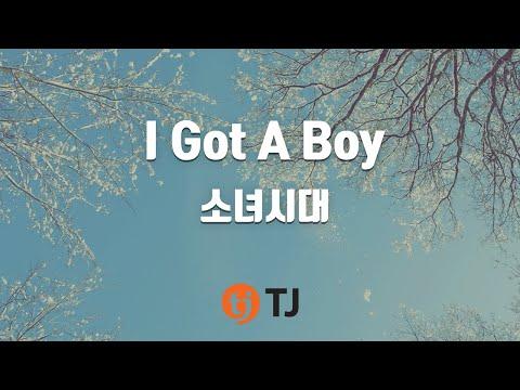 I Got A Boy_Girls' Generation SNSD 소녀시대_TJ Karaoke (lyrics/Korean reading sound)