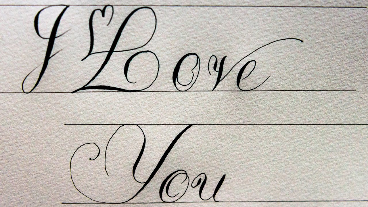 Asmr calligraphy dip pen writing i love you youtube I love you calligraphy