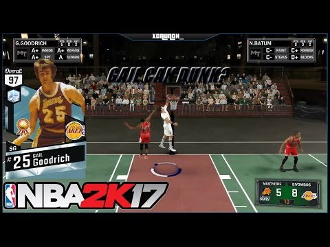 GAIL GOODRICH CAN DUNK!   NBA2K17 MyTeam Blacktop
