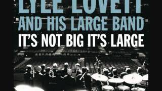 """Tickle Toe""by Lyle Lovett and His Large Band"