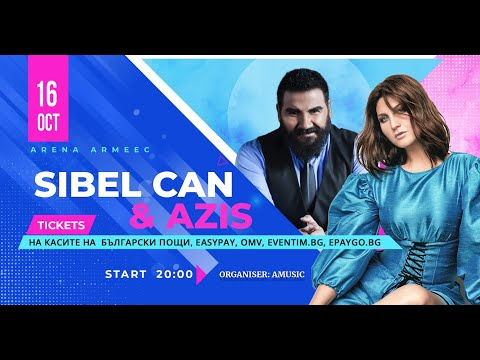 SIBEL CAN x AZIS   ARENA ARMEEC   16.10.2021 indir