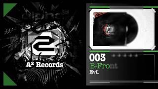 B-Front - Evil (#A2REC003 Preview)