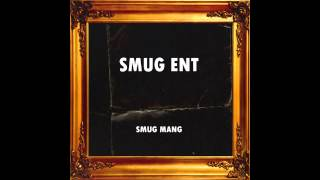Smug Mang - My Escape Prod. Big Los