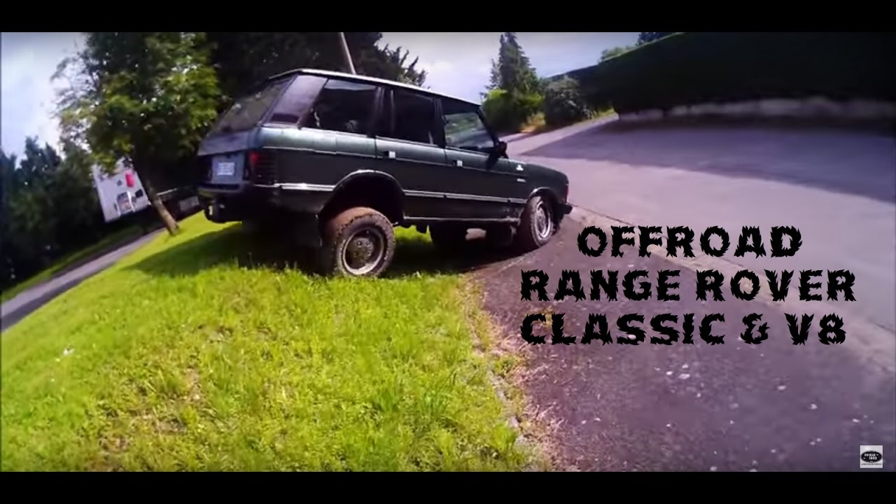 Range Rover Classic & Range Rover V8-Offroad - Land Rover