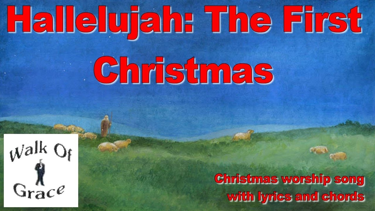 Hallelujah - The First Christmas | Christmas Song with Lyrics and ...