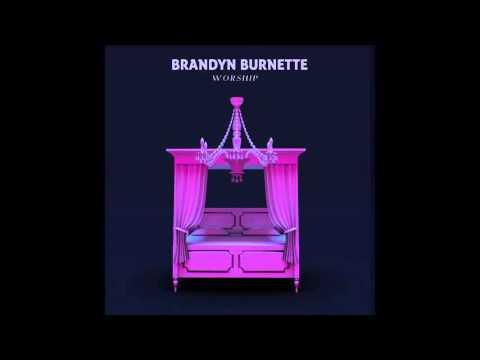 Brandyn Burnette - Worship [Official Audio]