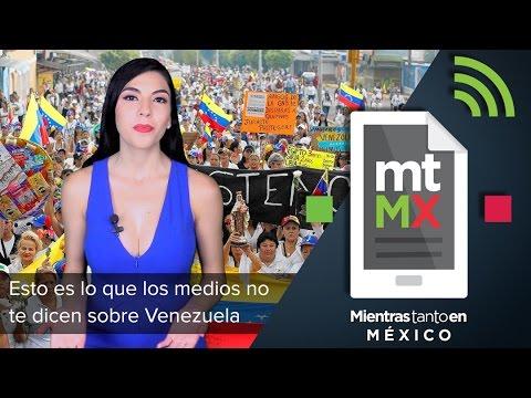 Esto es lo que los medios no te dicen sobre Venezuela - MTEM