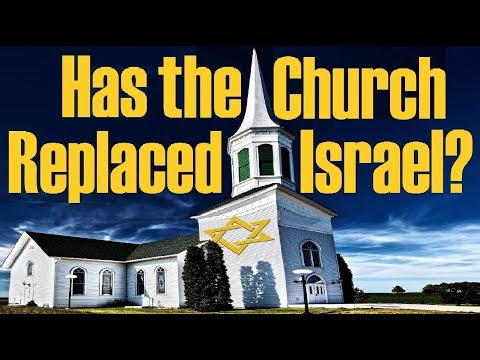 HAS THE CHURCH REPLACED ISRAEL? –Response To One For Israel, Messianic Jews For Jesus \u0026 Jewish Voice