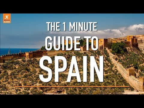 A 1 minute guide to Spain