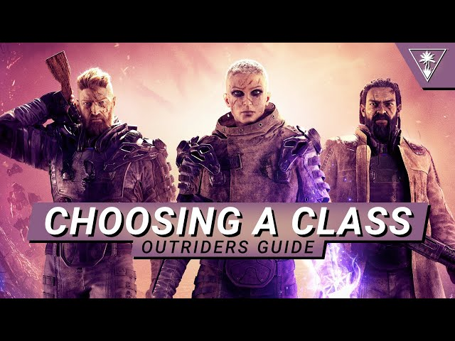 Best In Class – Outriders Class Guide