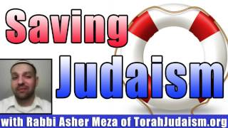 Saving current day Judaism