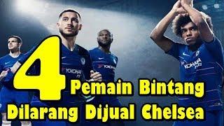 4 Pemain Bintang Yang Dilarang Dijual Chelsea