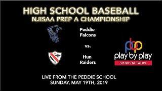 NJISAA Prep A Baseball Championship: Peddie vs. Hun (doubleheader if necessary)