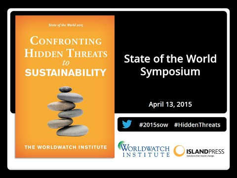 Worldwatch Institute State of the World 2015 - Introduction by Michael Renner