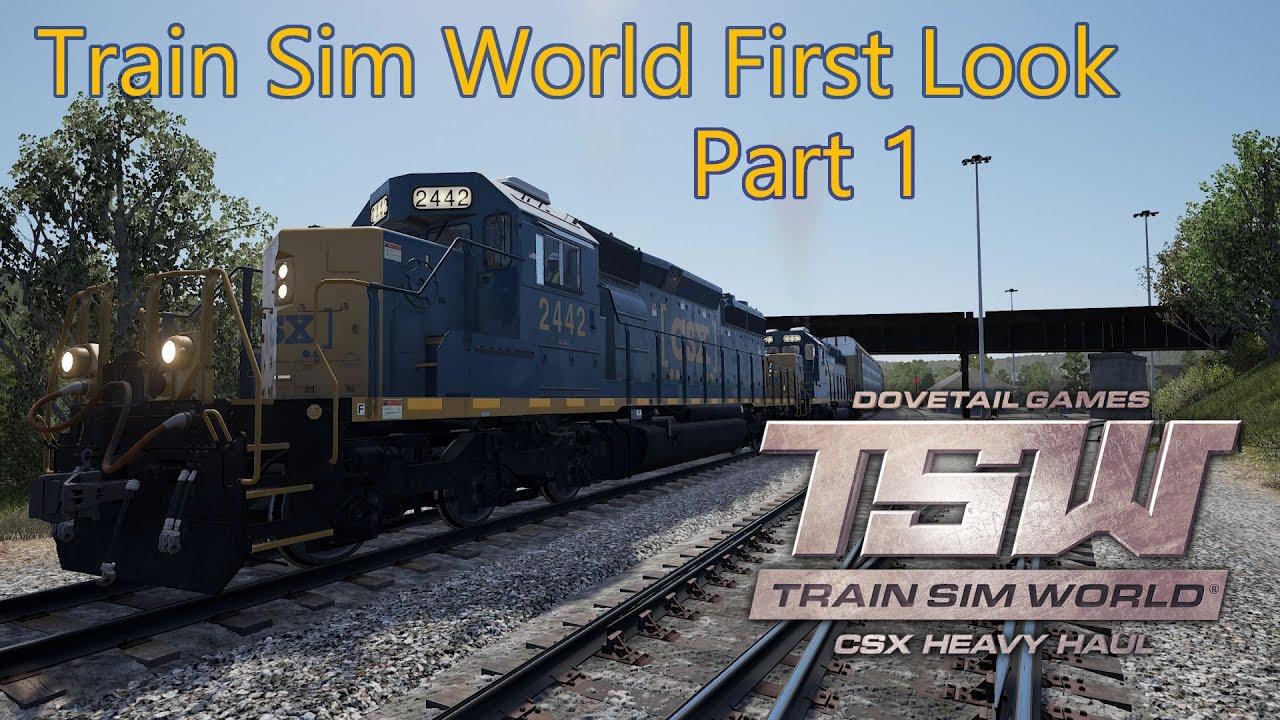 Train Sim World - CSX Heavy Haul - First Look Part 1