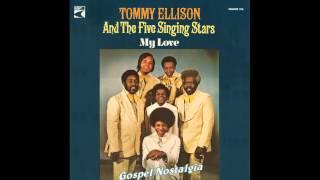 """Finally Got Myself Together"" (1975) Tommy Ellison & The Five Singing Stars"