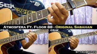 atmosfera ft floor 88   original sabahan instrumentalfull acousticguitar cover