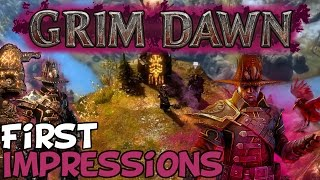 "Grim Dawn First Impressions ""Is It Worth Playing?"""