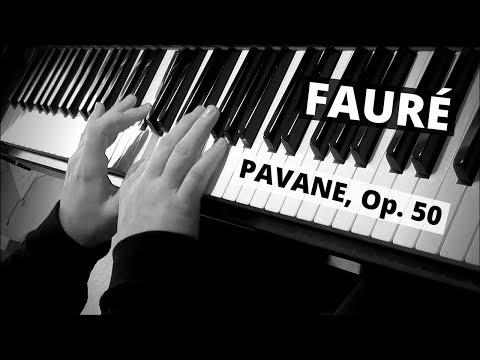 Pavane in Fsharp minor, op 50  Fauré HiscocksHowat