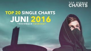 TOP 20 SINGLE CHARTS - JUNI 2016 | Throwback Thursday