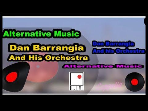 ALTERNATIVE MUSIC - DAN BARRANGIA -  OLIVI MUSIC
