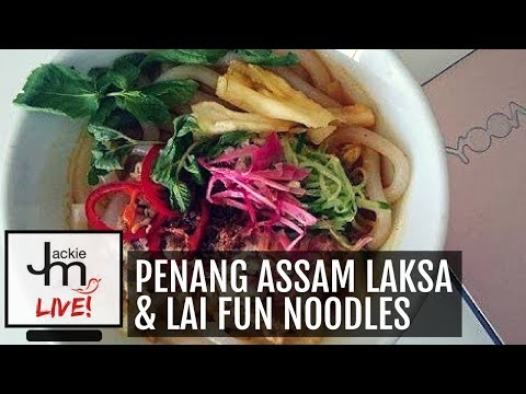 LIVE Replay - How to Cook Penang Assam Laksa & Lai Fun Noodles