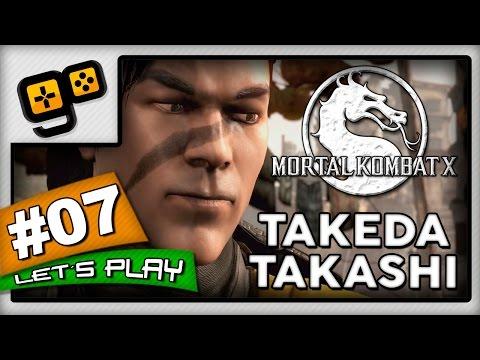 Let's Play:Mortal Kombat X - Parte 7 - Takeda Takashi
