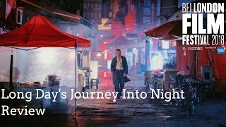 Long Day's Journey Into Night 3D Review LFF 2018//.thatmovieguyUK