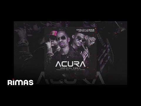 Acura RemixGigolo Y La Exce Feat Jory & Miky Woodz