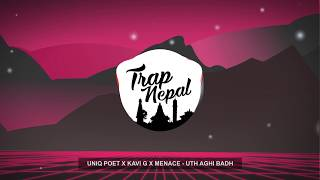 Uniq Poet x Kavi G x Menace - Uth Aghi Badh