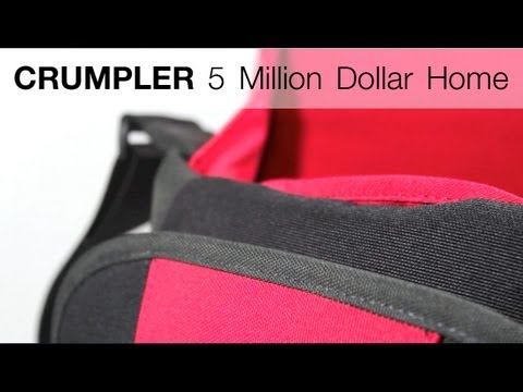 REVIEW: Crumpler 5 Million Dollar Home