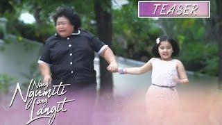 Nang Ngumiti Ang Langit June 19, 2019 Teaser