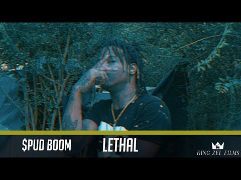 $pud Boom - Lethal (Dir. by @KingZelFilms)