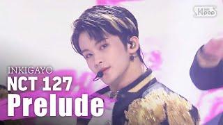 NCT127 - 서곡(Prelude) @ 인기가요 inkigayo 20200322