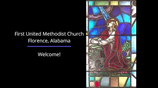 First United Methodist Church Florence ~ May 24, 2020