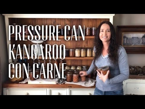 HOW TO PRESSURE CAN KANGAROO MEAT -  Can Kangaroo Con Carne Recipe & Raw Pack Silverside