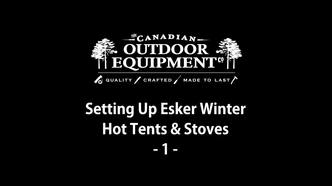 brand new dfa3b 77b53 Esker Tent and Stove Set Up: Part 1 (Bushcraft Tent Set Up)