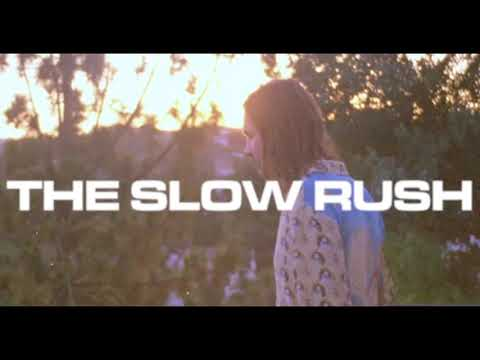 Tame Impala - The Slow Rush (Extended Version)