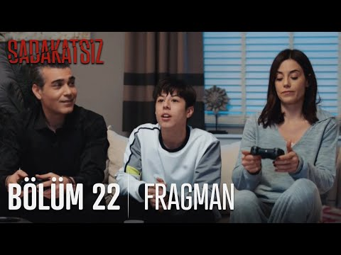 Sadakatsiz 22. Bölüm Fragmanı