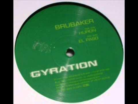 Brubaker - El Paso (Gyration 1997)